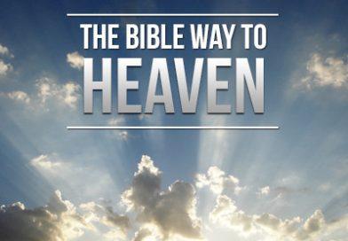 The Bible Way to Heaven