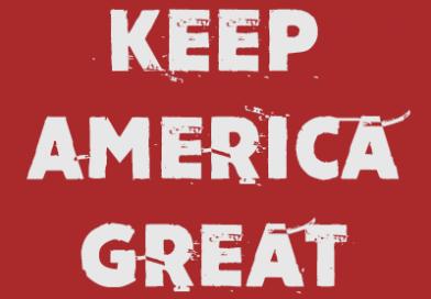 Why we need to keep America, America