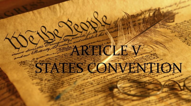 Article V of the Constitution: Convention of States, How to Sideline the Federal Government…