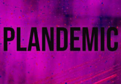 PLANDEMIC – DOCUMENTARY